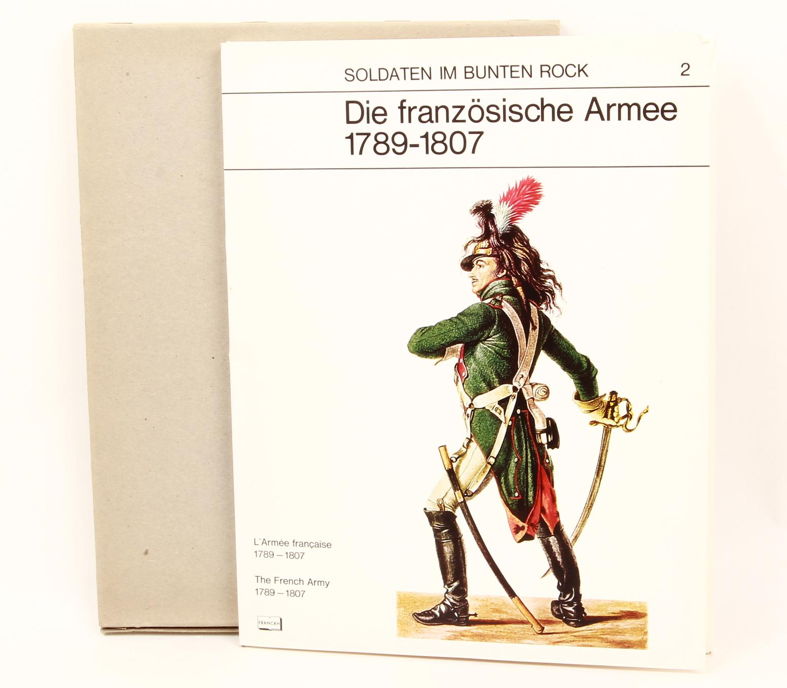 Antiquariat: Die Französische Armee 1789-1807