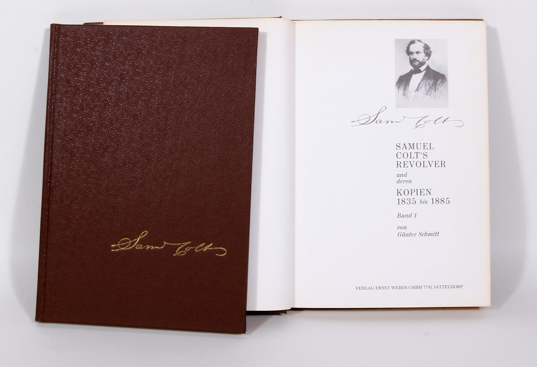 Antiquariat: Samuel Colt`s Revolver und deren Kopien 1835 – 1885