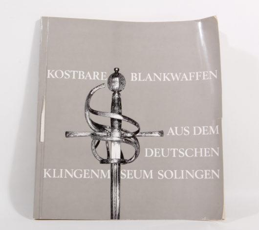 Kostbare Blankwaffen aus dem Deutschen Klingenmuseum Solingen