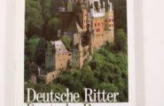 Deutsche Ritter, deutsche Burgen