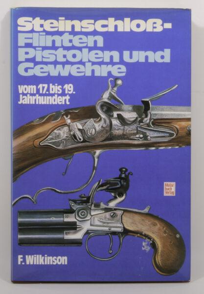 14039 - Steinschloß – Flinten, Pistolen und Gewehre