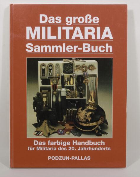 16714 - Das große Militaria Sammler-Buch