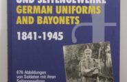 Deutsche Uniformen und Seitengewehre 1841 – 1945