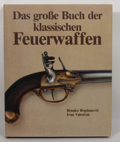 16717 - Das große Buch der klassischen Feuerwaffen