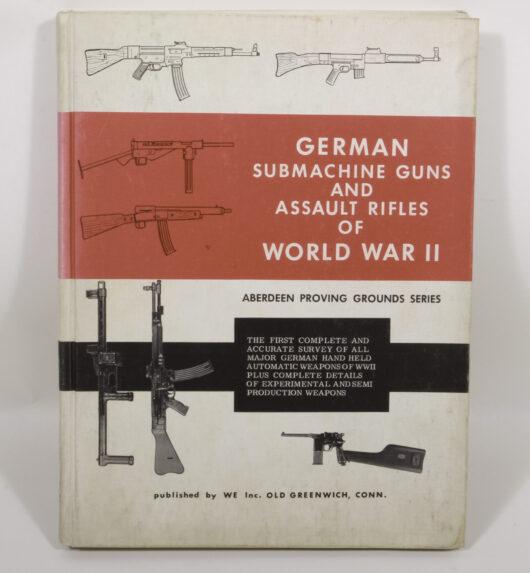 16719 - German Submachine Guns and Assault Rifles of Word War II