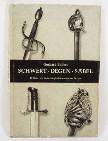 Schwert, Degen, Säbel