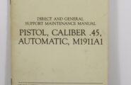 Handbuch: Pistol, Caliber .45, Automatic, M1911A1