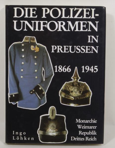 16732 - Die Polizei-Uniformen in Preussen 1866 – 1945