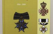 Die Orden und Ehrenzeichen der deutschen Bundesstaaten im Weltkrieg 1914 – 1918