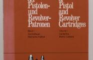 Handbuch der Pistolen- Revolver-Patronen Band I